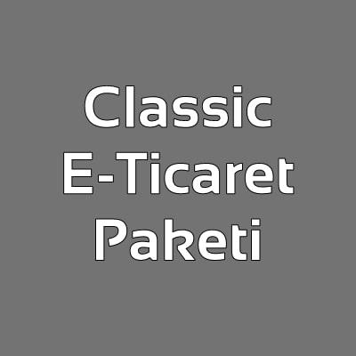 Classic E-Ticaret Paketi