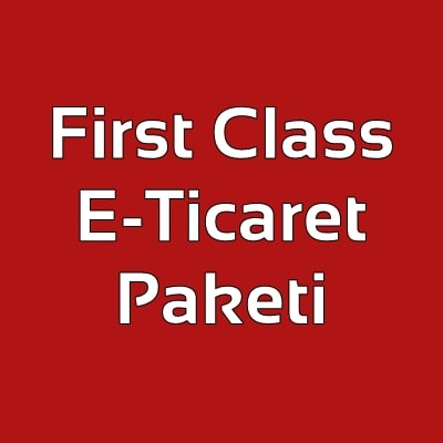 First Class E-Ticaret Paketi