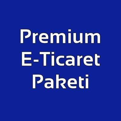 Premium E-Ticaret Paketi